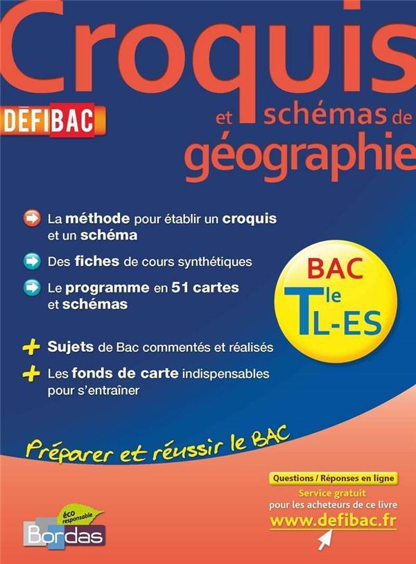 Croquis Et Schemas De Geographie ; Terminales L, Es