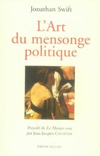L'ART DU MENSONGE POLITIQUE