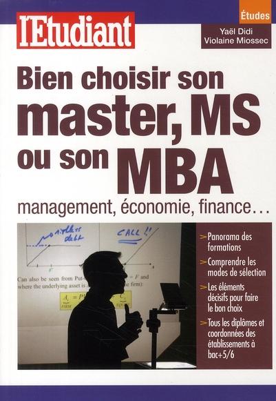 Bien Choisir Son Master Ms Ou Son Mba Management, Economie, Finance....