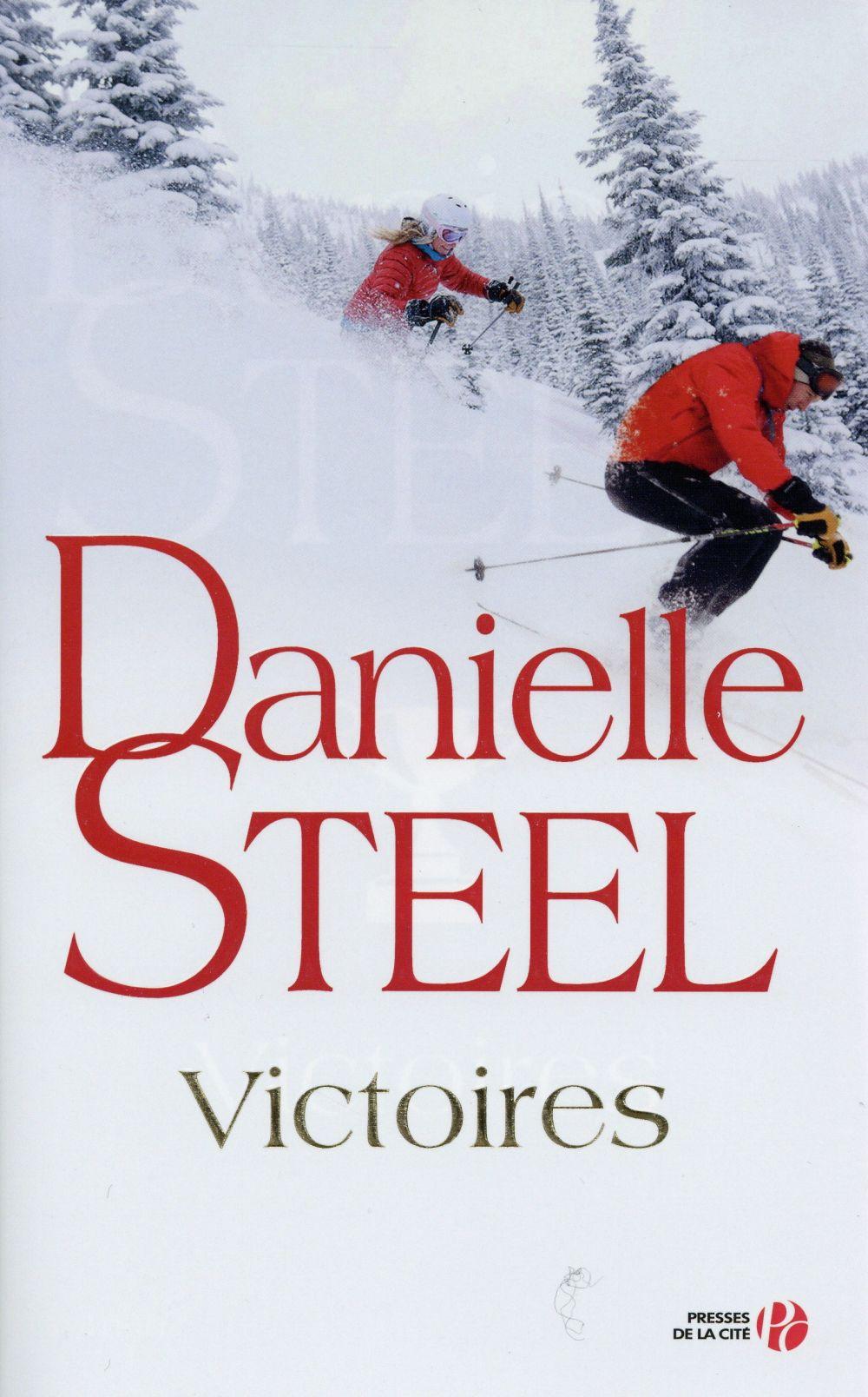 Victoires : roman / Danielle Steel | Steel, Danielle (1947-....)