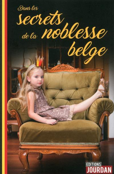 Dans Les Secrets De La Noblesse Belge