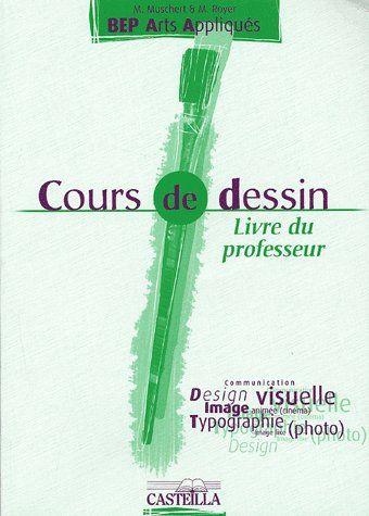 Cours De Dessin ; Bep Arts Appliques ; Livre Du Professeur