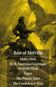 Best of Melville: Moby-Dick + D. H. Lawrence's critique of Moby-Dick + Typee + The Piazza Tales (The Piazza + Bartleby + Benito Cereno + The Lightning-Rod Man + The Encantadas, or Enchanted Isles + The Bell-Tower) + The Confidence-Man
