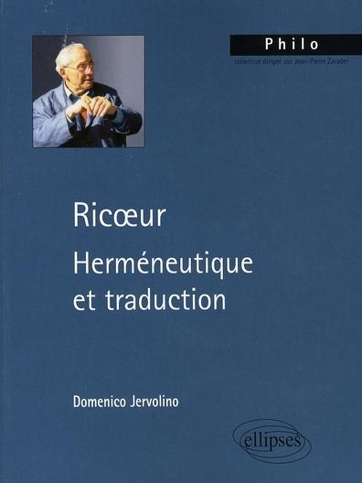 RICOEUR, HERMENEUTIQUE ET TRADUCTION