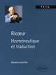 RICOEUR, HERMENEUTIQUE ET TRADUCTION