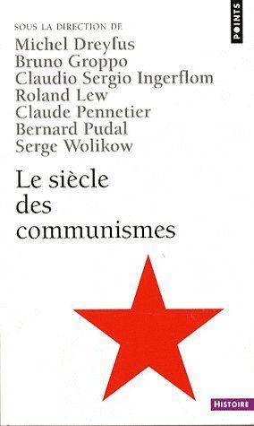 LE SIECLE DES COMMUNISMES