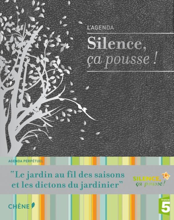 Agenda   Silence, Ca Pousse !