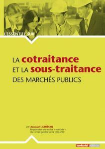 La Cotraitance Et La Sous-Traitance Des Marches Publics