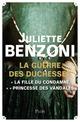 La guerre des duchesses , l'intégrale ; la fille du condamné ; princesse des Vandales