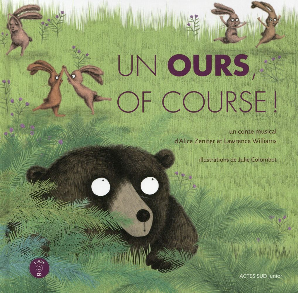 ours, of course (Un) : un conte musical | Zeniter, Alice. Auteur