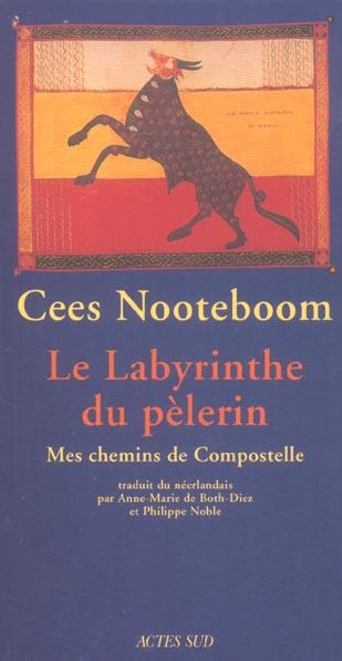 Le Labyrinthe Du Pelerin ; Mes Chemins De Compostelle