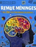 remue-mninges ; avec 250 tests pour muscler ton cerveau ! - John Woodward