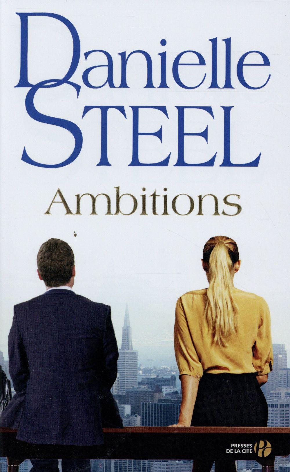 Ambitions : Roman / Danielle Steel | Steel, Danielle (1947-....)
