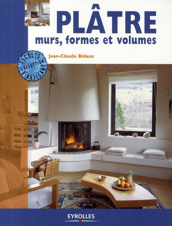 Platre, Murs, Formes Et Volumes