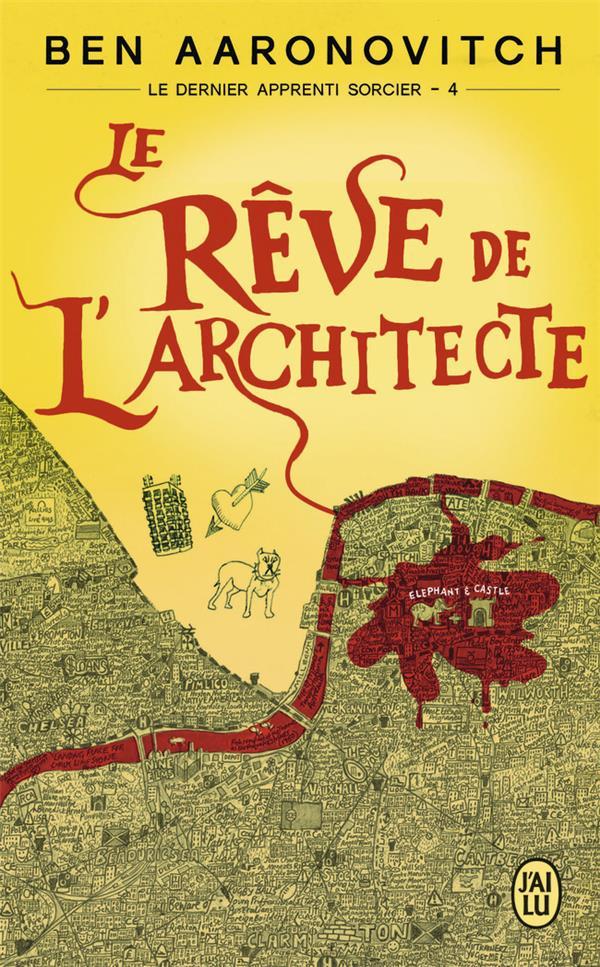 Rêve de l'architecte (Le) | Aaronovitch, Ben. Auteur