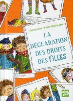la déclaration des droits des filles - Elisabeth Brami, Estelle  Billon-Spagnol
