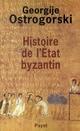 HISTOIRE DE L'ETAT BYZANTIN *