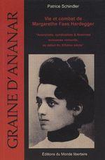 Couverture de Vie et combat de Margarethe Faas Hardegger ; anarchiste, syndicaliste & féministe suissesse romande, au début du XXe siècle