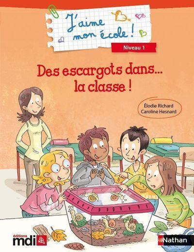 J'Aime Mon Ecole ; Des Escargots Dans La Classe