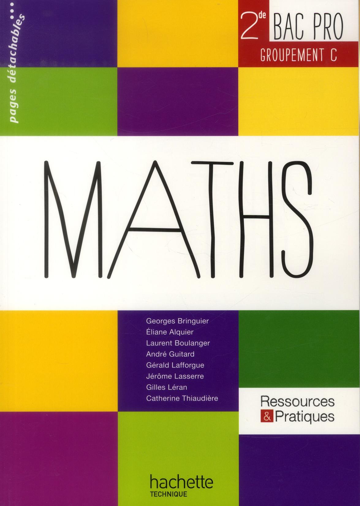 Ressources & Pratiques; Mathematiques ; 2nde Bac Pro ; Groupements C Tertiaire ; Manuel De L'Eleve