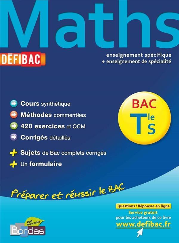 Mathematiques ; Terminale S ; Enseignement Specifique ; Enseignement De Specialite