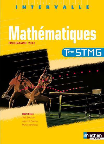 Intervalle; Mathematiques ; Terminale Stmg ; Programme 2013