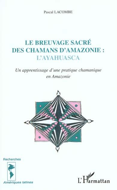 LE BREUVAGE SACRE DES CHAMANS D'AMAZONIE