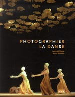 photographier la danse - Rosita Boisseau, Laurent  Philippe