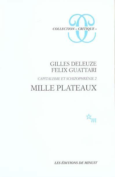 CAPITALISME ET SCHIZOPHRENIE T2 : MILLE PLATEAUX