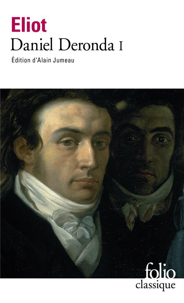 Daniel Deronda. 1 | Eliot, George. Auteur