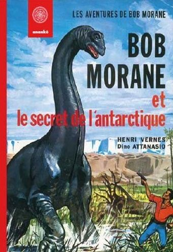 Bob Morane Le Secret De L'Antarctique