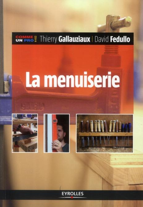 La Menuiserie (2e Edition)