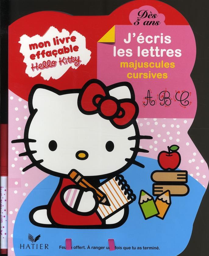 Hello Kitty ; Mon Livre Effacable ; J'Ecris Les Majuscules Cursives