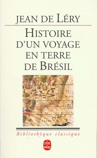 HISTOIRE D'UN VOYAGE FAIT EN LA TERRE DE BRESIL