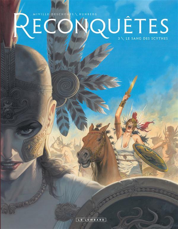Reconquêtes. 3, le sang des Scythes / Sylvain Runberg | Runberg, Sylvain (1971-....)
