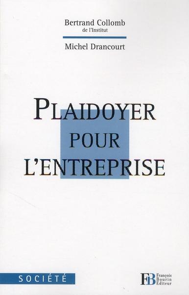 Plaidoyer Pour L'Entreprise