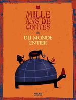 Couverture de Mille ans de contes du monde entier