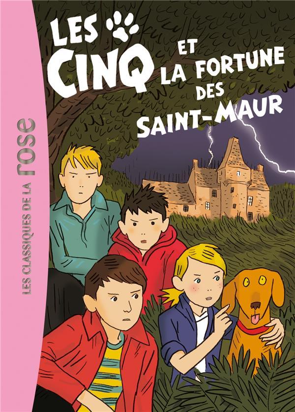 Les Cinq T.31 ; Les Cinq Et La Fortune Des Saint-Maur