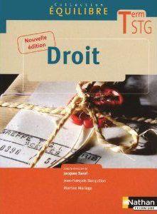 Equilibre; Droit ; Terminale Stg ; Livre De L'Eleve (Edition 2010)