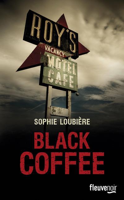 Black coffee | Loubière, Sophie. Auteur