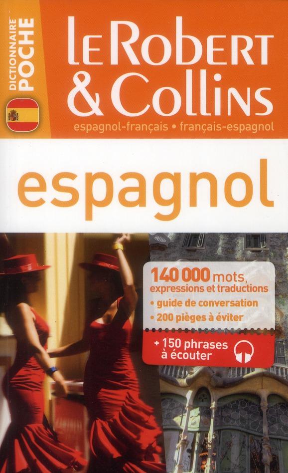 Le Robert & Collins ; Poche; Espagnol-Francais ; Francais-Espagnol