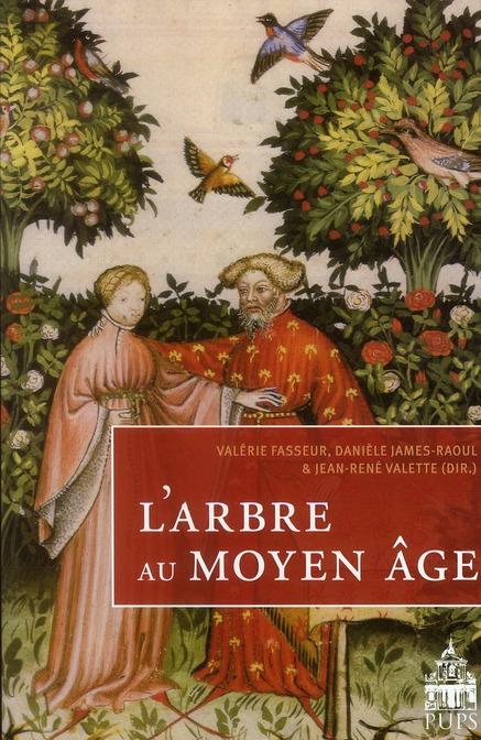 L'ARBRE AU MOYEN-AGE