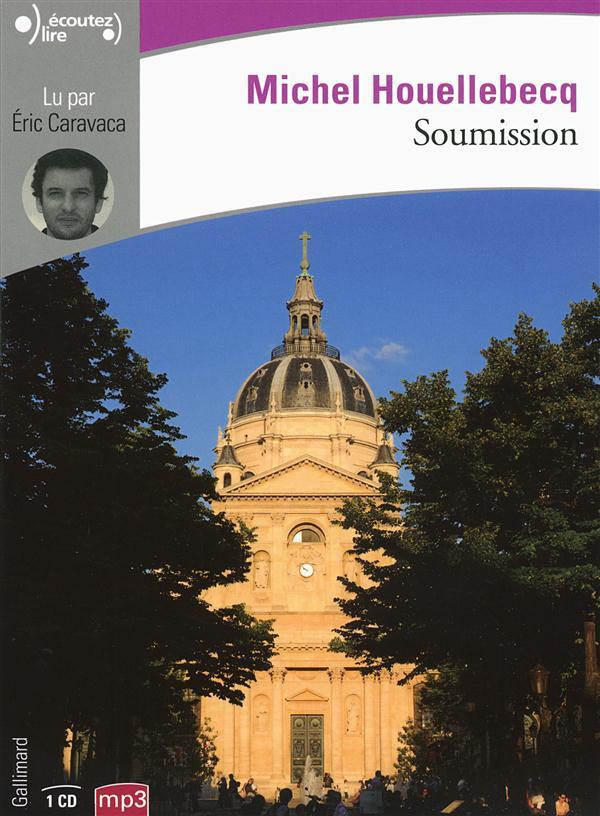 Soumission   Houellebecq, Michel. Auteur