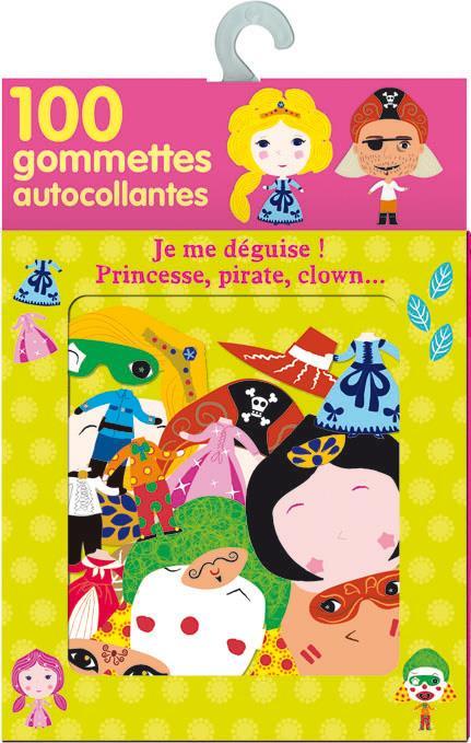 Boite A Gommettes : Je Me Deguise ! Princesse, Pirate, Clown