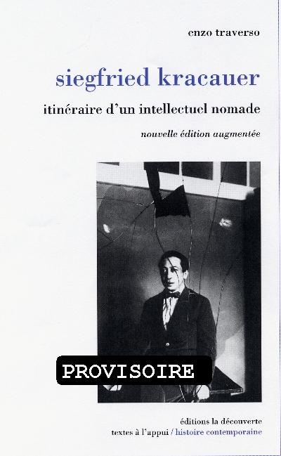 SIEGFRIED KRACAUER ITINERAIRE D'UN INTELLECTUEL NOMADE