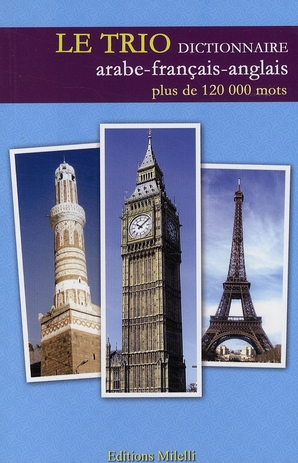 Dictionnaire Le Trio ; Arabe/Francais/Anglais