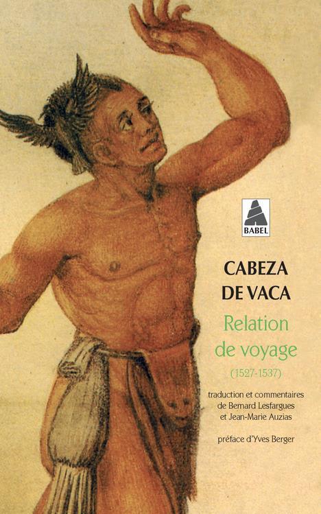 RELATION DE VOYAGE (1527 - 1537)