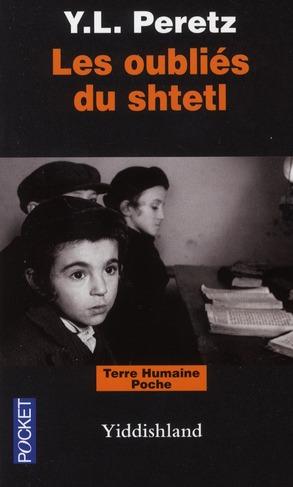 LES OUBLIES DU SHTETL : YIDDISHLAND
