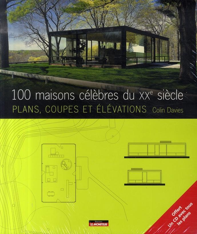 100 Maisons Celebres Du Xxe Siecle