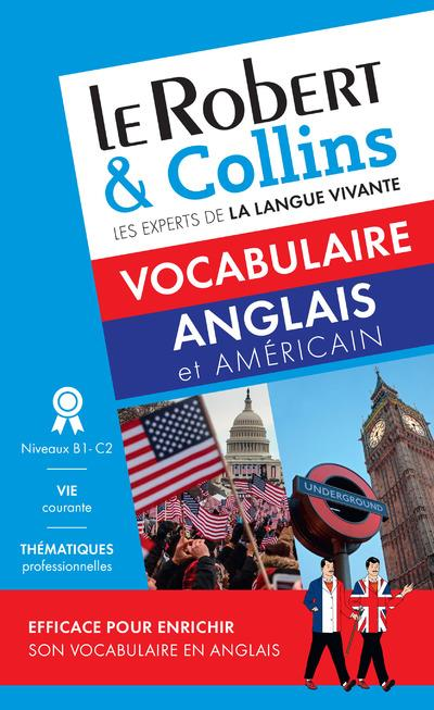Le robert & collins ; vocabulaire anglais et américain